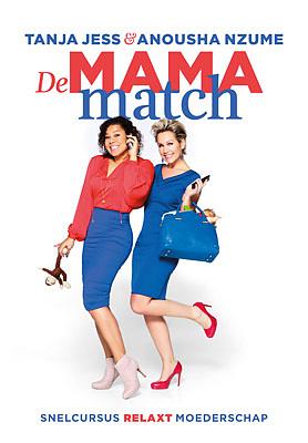 de mama match, snelcursus relaxed moederschap, Tanja Jess en Anousha Nzume