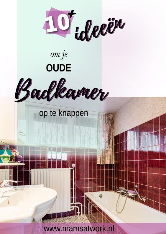 tips om je oude badkamer op te knappen